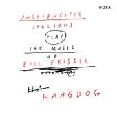 Hangdog von Unscientific Italians
