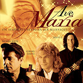 Ave Maria - Die schönsten Melodien zur Weihnacht von Various Artists