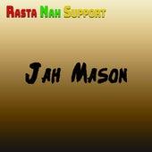 Rasta Nah Support by Jah Mason
