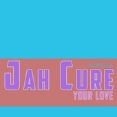 Your Love Acapella by Jah Cure
