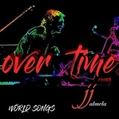 World Songs: Over Time de Jjalmela