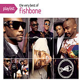 Playlist: The Very Best Of Fishbone de Fishbone