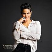 No Filter de Karima