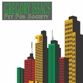 Fit For Society von Gregory Isaacs