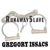 Runaway Slave von Gregory Isaacs
