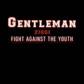 Fight Against the Youth von Gentleman