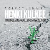 Henki kulkee - Toivotuimmat by Various Artists