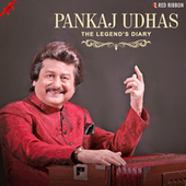Pankaj Udhas - The Legend'S Diary by Pankaj Udhas