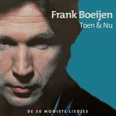 Toen & Nu de Frank Boeijen
