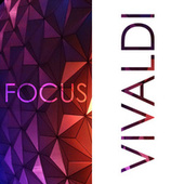 Focus - Music for Concentration: Vivaldi de Antonio Vivaldi