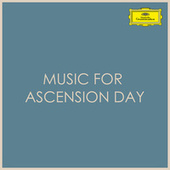 Music for Ascension Day by Various Artists