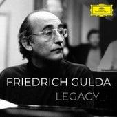 Friedrich Gulda - Legacy by Friedrich Gulda