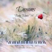 Dreams - Baby Music Vol. 2 de Baby Music (1)