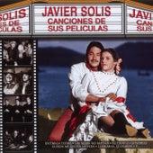 Canciones De Sus Peliculas de Javier Solis