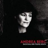Dich soll der Teufel hol'n de Andrea Berg
