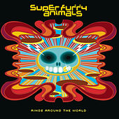 Rings Around the World von Super Furry Animals