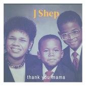Thank You Mama fra J Shep