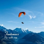 Fly with me von Fantomacs