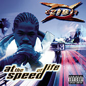 At The Speed Of Life von Xzibit
