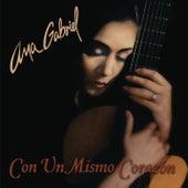 Con Un Mismo Corazon de Ana Gabriel
