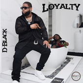 Loyalty by D-Black