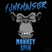 Monkey Spin by Funkhauser