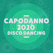 Capodanno 2020 Disco Dancing de Various Artists