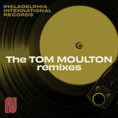 Philadelphia International Records: The Tom Moulton Remixes de Various Artists