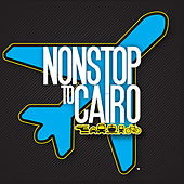 Nonstop to Cairo by Non Stop to Cairo