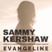Evangeline by Sammy Kershaw