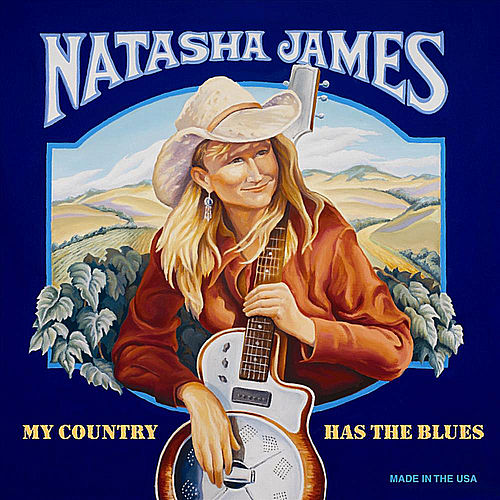 My Country Has the Blues (Limited Advance Edition)[Bonus Track] by Natasha James