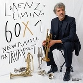 60 x 1 New Music for Trumpet by Lorenzo Cimino