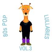 80s Pop Lullabies, Vol. 3 von The Cat and Owl