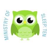 Ministry of Sleep: Ten de The Cat and Owl