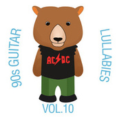 90s Guitar Lullabies, Vol. 10 by The Cat and Owl