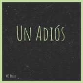 Un Adiós by MC Breed
