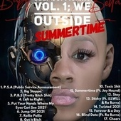 Self Sufficient Vol. 1; We Oustide Summertime by Baby Bella