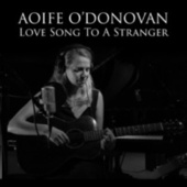 Love Song to a Stranger von Aoife O'Donovan