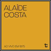 Ao Vivo em 1975 (Ao Vivo) de Alaide Costa