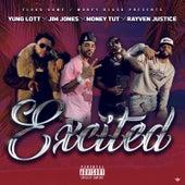 Excited (feat. Jim Jones & Rayven Justice) de Yung Lott
