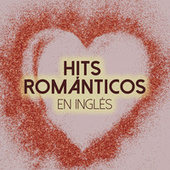 Hits Románticos en inglés de Various Artists