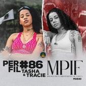 Perfil #86 - Mpif de Tasha Pineapple StormTV