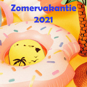 Zomervakantie 2021 von Various Artists