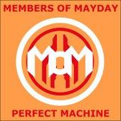 Perfect Machine von Members Of Mayday