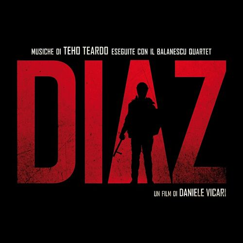 Diaz (feat. Il balanescu quartet) [Un film di Daniele Vicari] by Various Artists