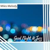 Good Night & Jazz de Miles Melody