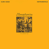 It's Only Us (Instrumentals) by Monophonics