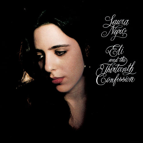 Eli And The Thirteenth Confession von Laura Nyro