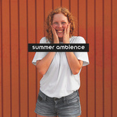 Summer Ambience: Chillout Music for Staycation 2021 fra Chilled Ibiza