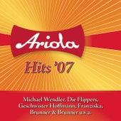 Ariola Hits 2007 von Various Artists